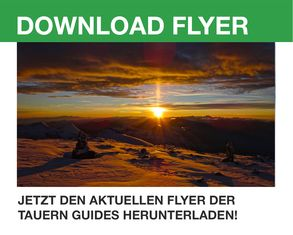ANMELDUNG UNTER: www.tauernguide.at, Telefon: +43 660 / 50 90 153, office@tauernguide.at
